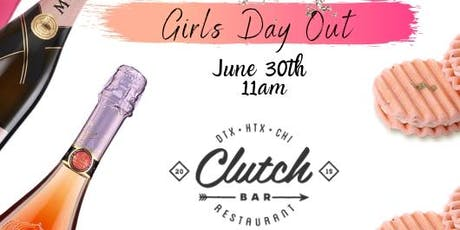 Girls Day Out at Clutch Bar tickets