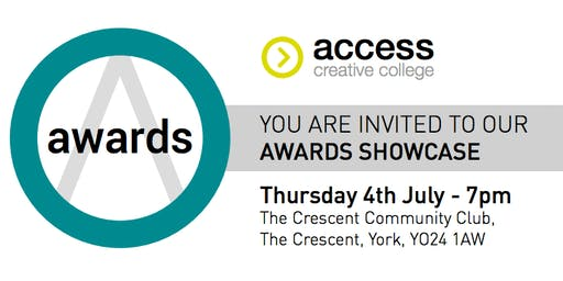 Access Creative College Awards, Showcase and End of Year Party