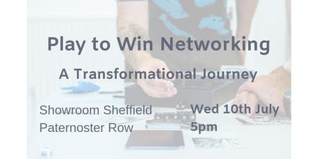 Play to Win Networking : A Transformational Journey tickets