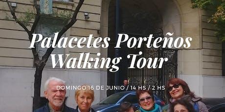 Palacetes Porteños - Walking Tour entradas