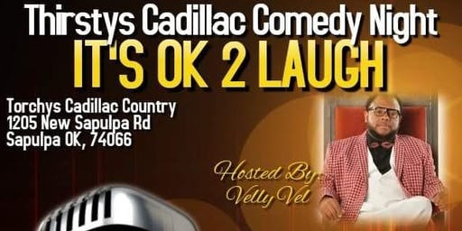 TORCHYS CADILLAC COMEDY NIGHT