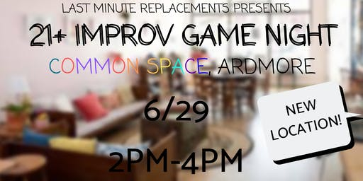 FREE Improv Comedy Game Night - Common Space Ardmore