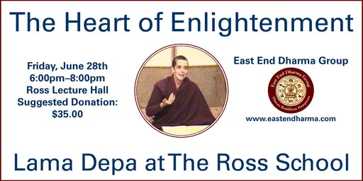 The Heart of Enlightenment - Lama Depa - Dharma Talk and Meditation