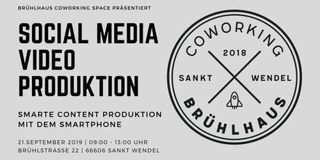 Social Media Video Produktion | Content Produktion mit dem Smartphone Tickets