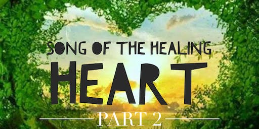 Song of the Healing Heart part 2: vocal toning and sound healing with gongs