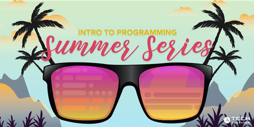 Intro to Programming: Summer Series - Pittsburgh