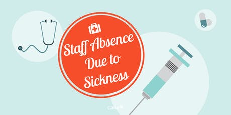 Tackling Staff Absence - HR and Occupational Health  tickets