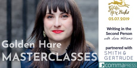 GOLDEN HARE MASTERCLASSES: Writing in the Second Person with Lara Williams tickets