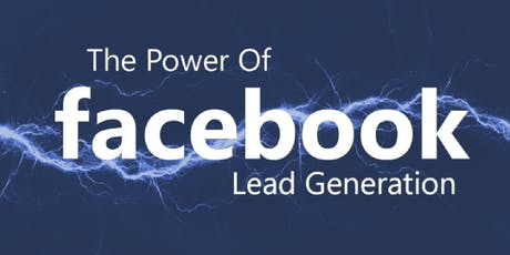 The Power of Facebook Lead Generation - Turn Your Fans into Profits! #NatWestBoost #Marketing tickets