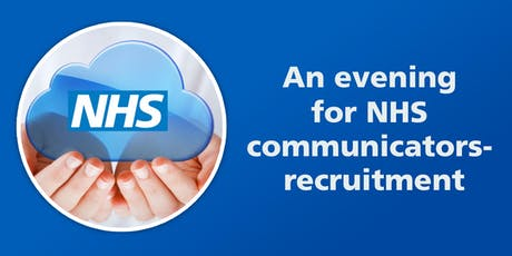 An evening for NHS communicators – recruitment by @NHScommsorg and @TeamTouchDesign tickets