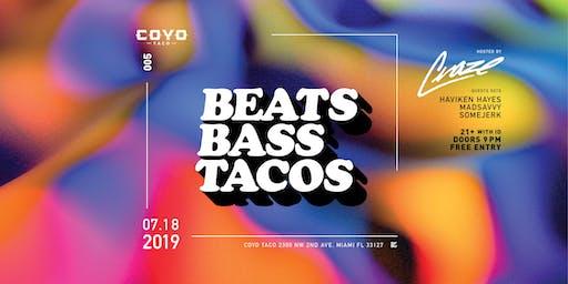 Beats, Bass & Tacos #005 @ Coyo