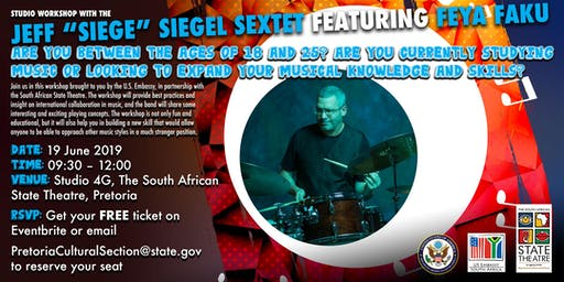 "Jazz Studio Workshop with the Jeff ""Siege"" Siegel Sextet featuring Feya Faku"