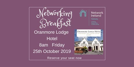Networking Breakfast @ The Oranmore Lodge Hotel tickets