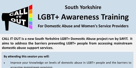Call It Out: South Yorkshire LGBT+ Awareness Training for Domestic Abuse and Women's Service Providers [EXTRA DATE - LIMITED PLACES] tickets