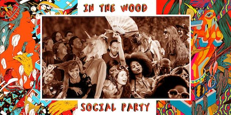 In The Wood Social Party ● dopo I Hate My Village + Zu biglietti