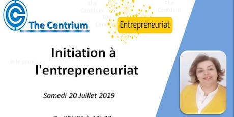 Formation :Initiation à l'Entrepreneuriat billets