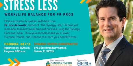 Stress Less: Work/Life Balance for PR Pro's tickets