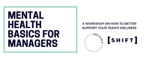Mental Health Basics for Managers: A Workshop by Shift & Not 9 to 5  tickets