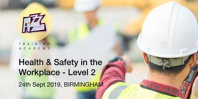 Health & Safety in the Workplace – Level 2 Award