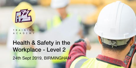 Health & Safety in the Workplace - Level 2 Award tickets