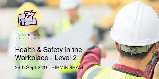 Health & Safety in the Workplace - Level 2 Award