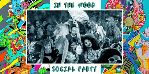 "In The Wood Social Party ● dopo DEUS ""The Ideal Crash"""