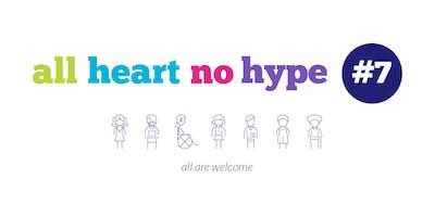 All Heart No Hype #7 - The Boys Club Panel