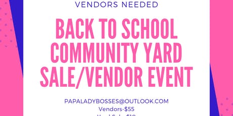 Back to School Community Yard Sale/Vendor event tickets