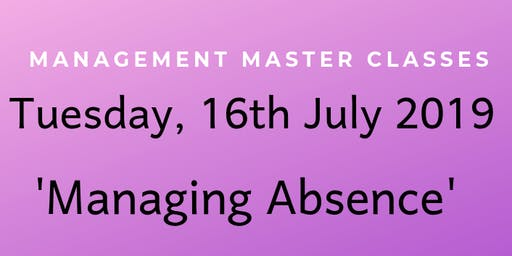 Managing Absence - Cutler & Co Masterclass
