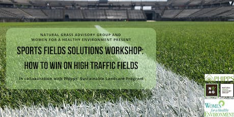 Sports Fields Solutions Workshop: How to Win on High Traffic Fields tickets