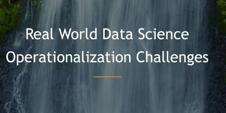 Challenges of Operationalising Data Science in Production tickets