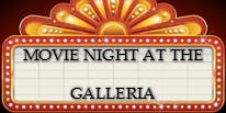 Movie Nights at the Galleria
