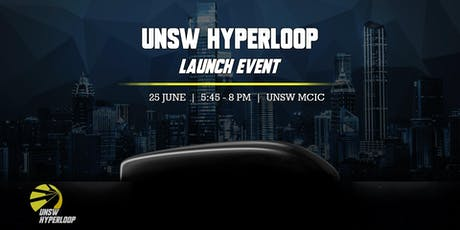 UNSW Hyperloop: Launch Event tickets