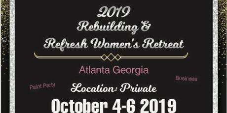 Rebuilding & Refresh Women's Retreat  tickets