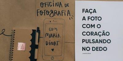 [São Paulo] Curso de Fotografia com o Celular com Maria Dinat