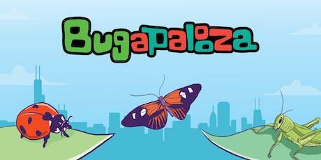 Bugapalooza tickets
