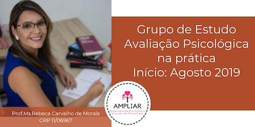 Grupo de Estudo:Avaliação Psicológica na prática - Prof.Rebeca Morais