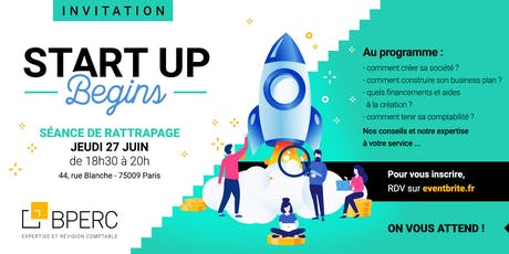 "START UP BEGINS ""LE RATTRAPAGE"" billets"