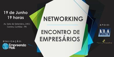 Networking Empresário Curitiba - Grupo Empreenda Mais  ingressos
