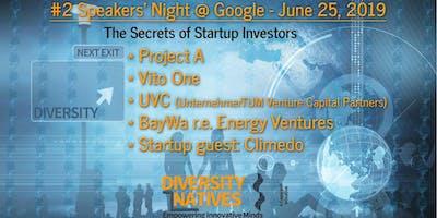 #2 Diversity Natives Speakers' Night @ Google: The Secrets of Startup Investors