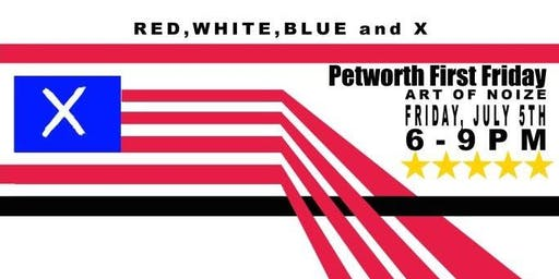 Petworth First Friday-Red, White, Blue and X