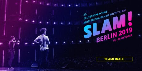 Teamfinale / SLAM 2019 mit Michel Abdollahi Tickets