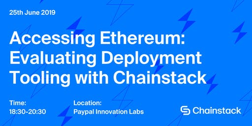 Accessing Ethereum: Evaluating Deployment Tooling with Chainstack