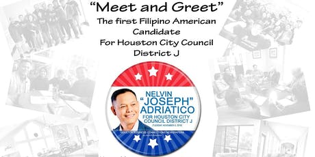 """""""Meet and Greet""""  The first FilAm Candidate for Houston City Councilor tickets"""