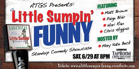 "ALL THAT GOOD STUFF Presents: ""A little Sumpin' Funny"" tickets"