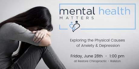 Mental Health Matters: Exploring Physical Causes of Anxiety & Depression tickets