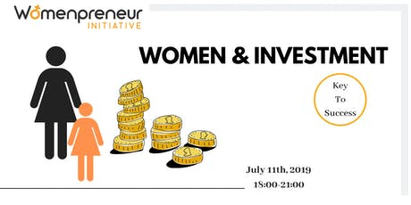 Women & Investment: Key to Success billets