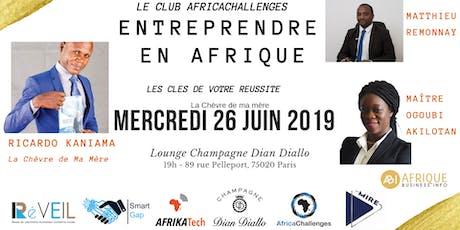 ENTREPRENDRE EN AFRIQUE: Les clés de votre REUSSITE billets