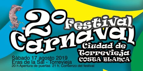 Segundo Festival de Carnaval Ciudad de Torrevieja - Costa Blanca entradas