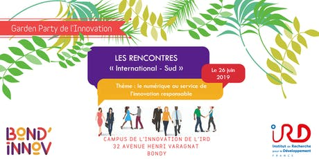 "Les rencontres de l'innovation ""International - Sud"" - Garden Party tickets"